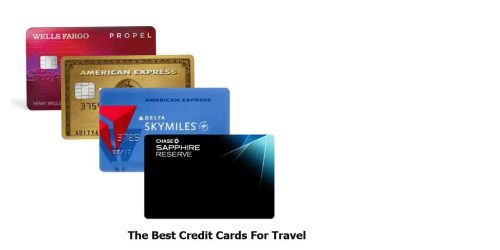 The Best Credit Cards For Travel