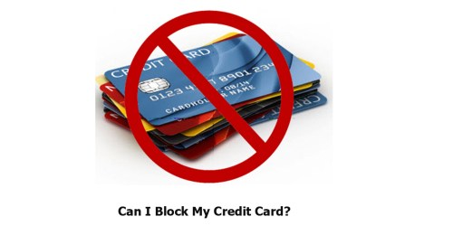 Can I Block My Credit Card?