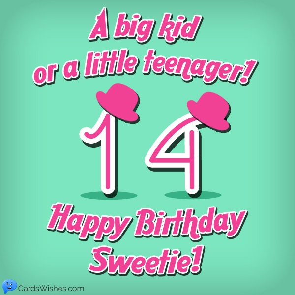 Sweet List of Happy 14th Birthday Wishes for 14-Year-Olds