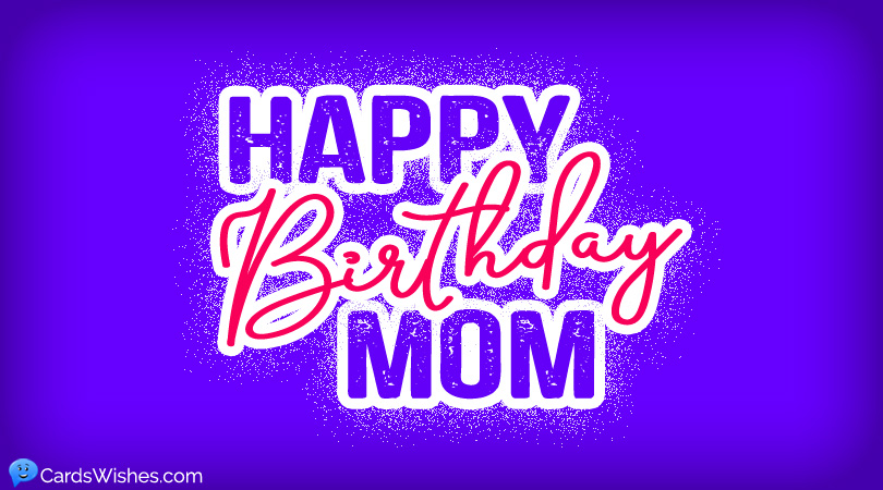 Birthday Wishes For Mother From Son Cards Wishes