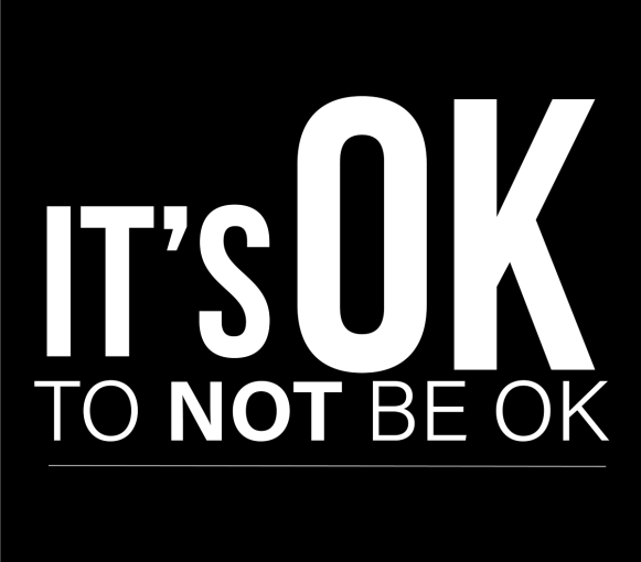 It's OK to NOT be OK