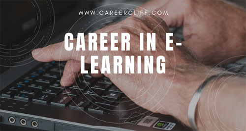 Career in e-Learning – Benefits and Preparation
