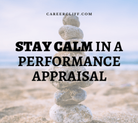 stay calm in a Performance Appraisal