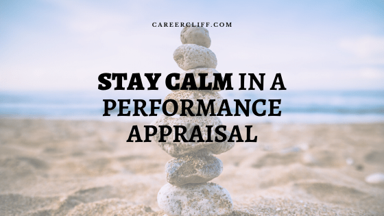 Stay Calm and Cool in a Performance Appraisal