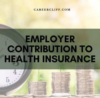 Employer Contribution to Health Insurance