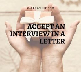 Accept an Interview in a Letter