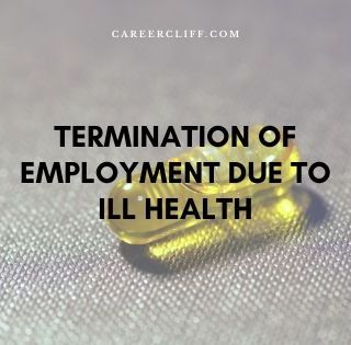 Termination of Contract due to Ill Health