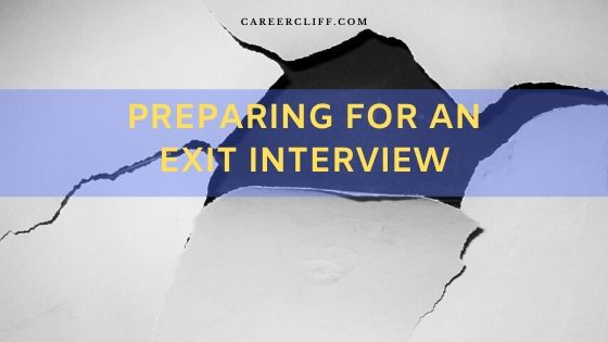 Preparing for an Exit Interview from a Job