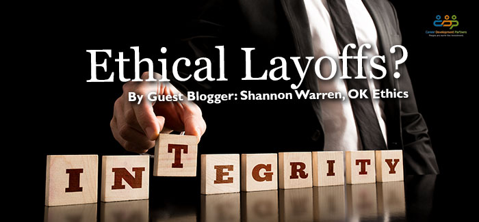 Ethical Layoffs?