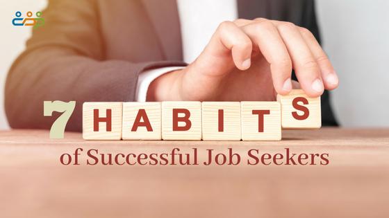 7 Habits of Successful Job Seekers