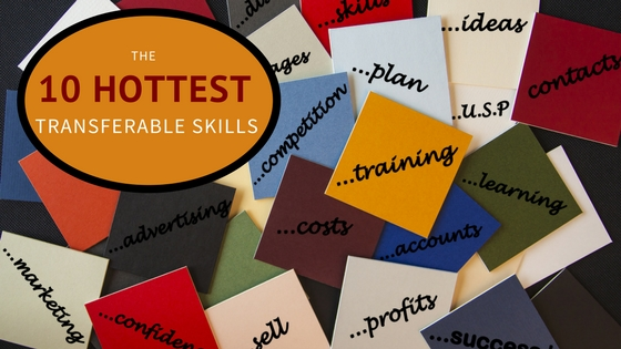 The 10 Hottest Transferable Skills