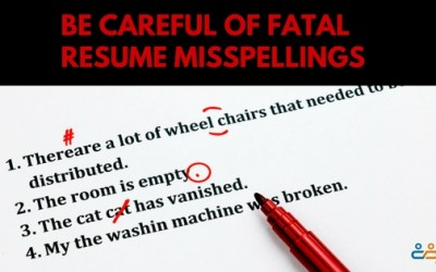 Be Careful of These Fatal Resume Misspellings