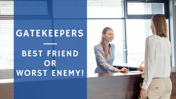 Gatekeepers - Best Friend or Worst Enemy