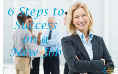6 Steps to Success on a New Job