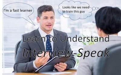 Learn to Understand Interview-Speak