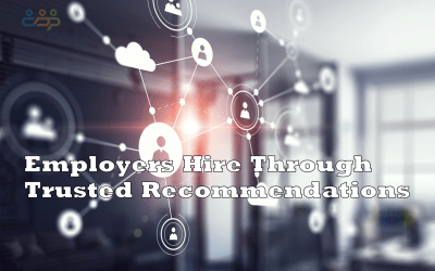 Employers Hire Through Trusted Recommendations