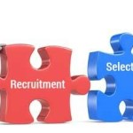 Recruitment and Selection يعني ايه