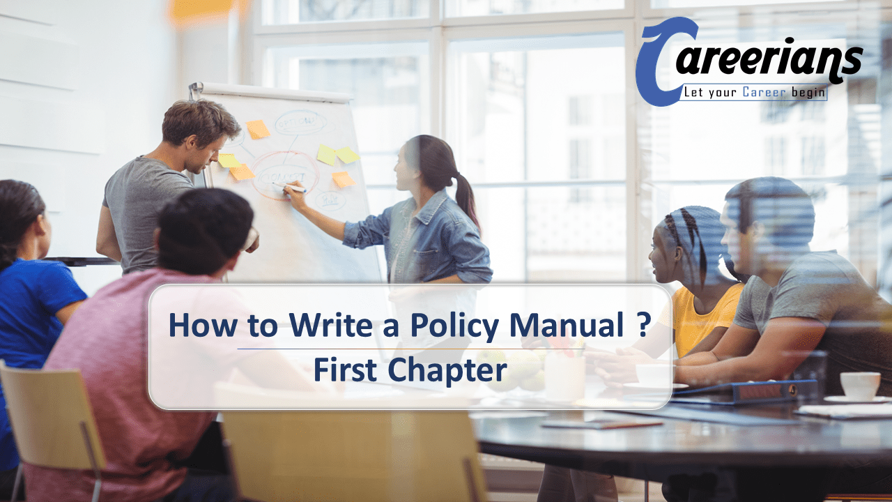 How to Write a Policy Manual ? First Chapter