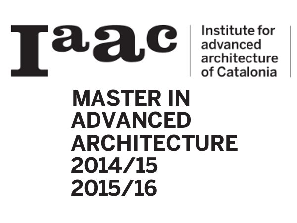 IAAC in Spain offers 1 year Master Advanced Architecture