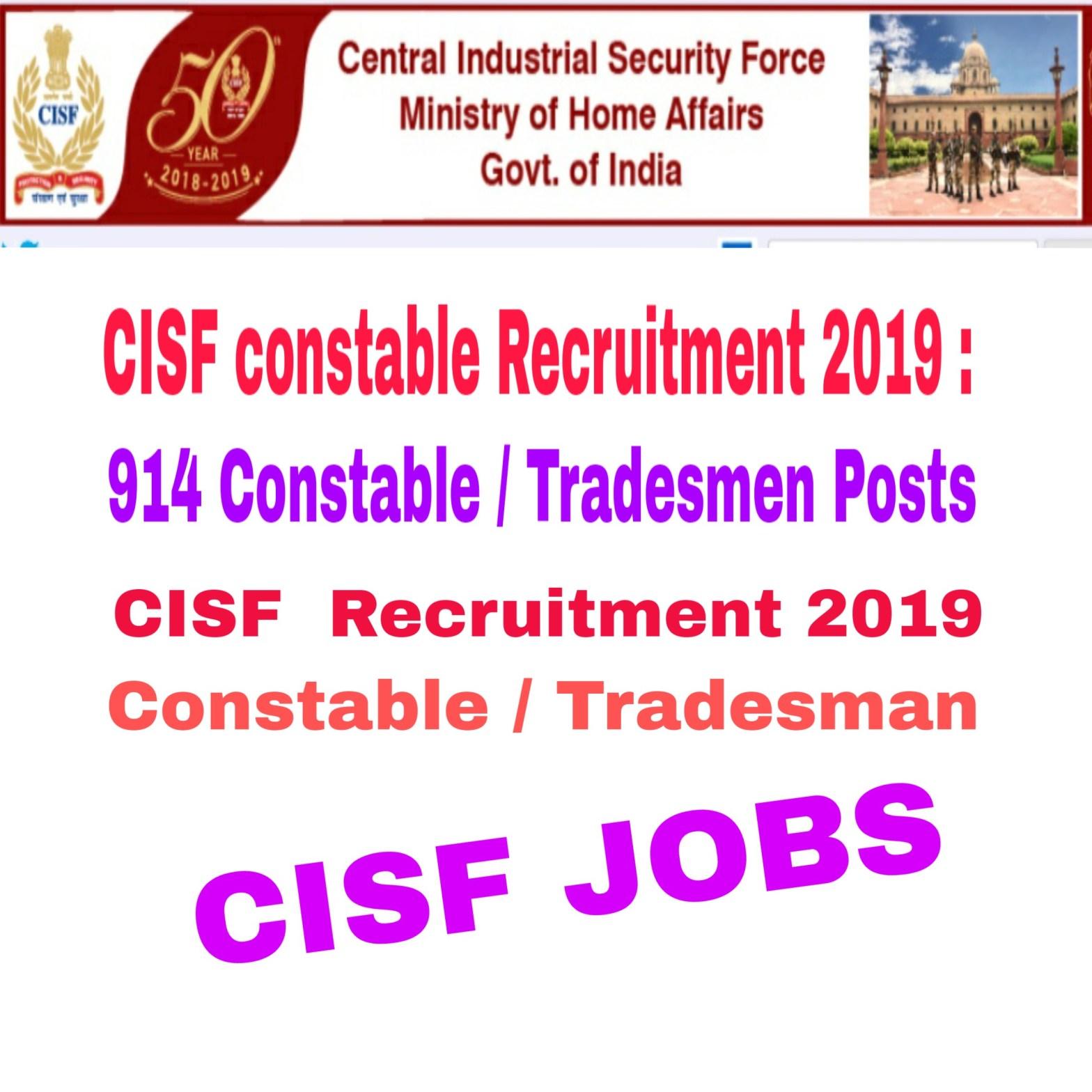 CISF Recruitment 2019 : 914 Constable / Tradesmen Posts