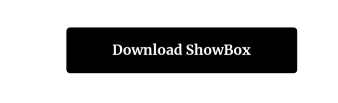 Showbox app for android and ios