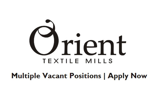 Orient Textile Mills Jobs September 2017
