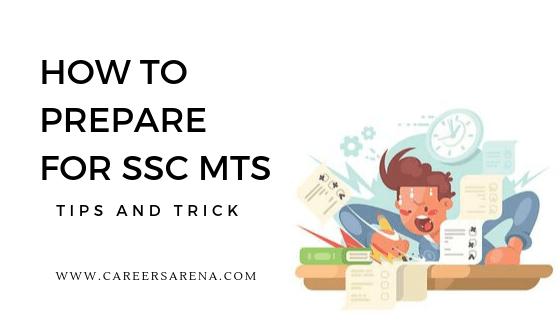 How To Prepare For SSC MTS Tips & Tricks