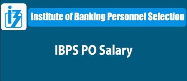 IBPS Bank PO Salary