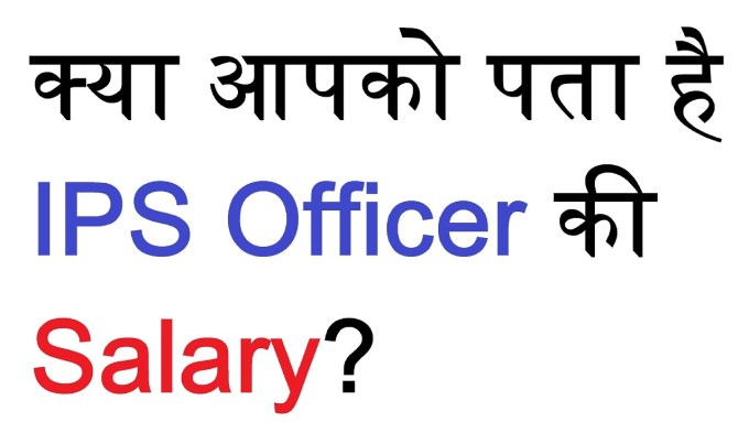 Do you Know IPS Officer salary