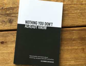 Nothing you don't already know – voor meer betekenis in je leven
