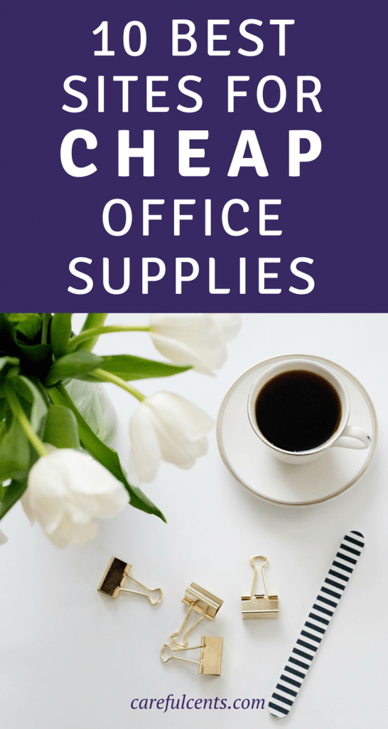10 Best Websites to Buy Cheap Office Supplies  Careful Cents