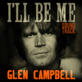 Glen Campbell - I'll Be Me movie poster