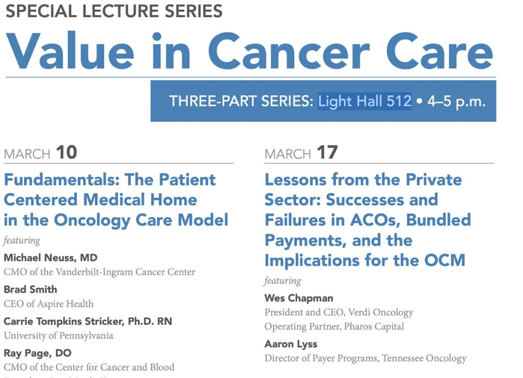SPECIAL LECTURE SERIES Value in Cancer Care
