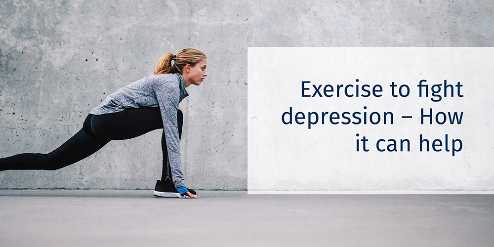 Exercise To Fight Anxiety and Depression — How It Can Help