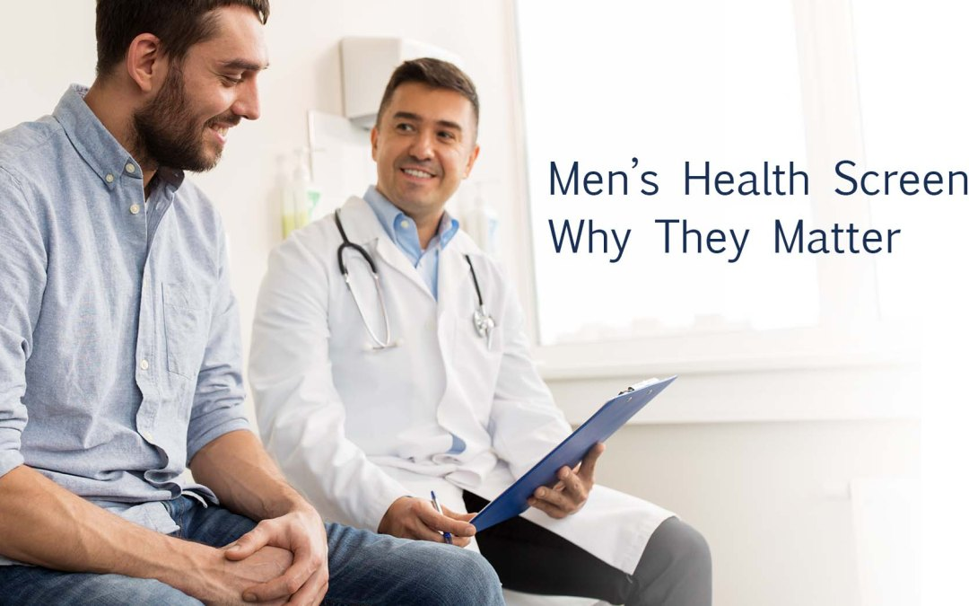Screening Tests for Men: What You Need and When