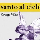 El santo al cielo de Carlos Ortega