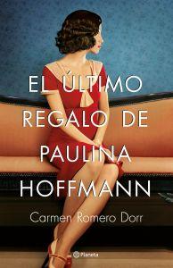 El último regalo de Paulina Hoffmann de Carmen Romero Dorr1