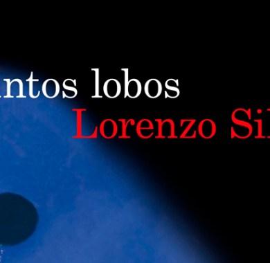 Tantos lobos de Lorenzo Silva