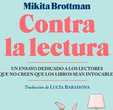 Contra la lectura de Mikita Brottman