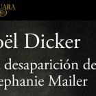 La desaparición de Stephanie Mailer de Jöel Dicker 1