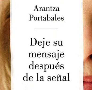Deje su mensaje después de la señal de Arantza Portabales