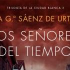 Los señores del tiempo de Eva García Sáenz de UrturiLos señores del tiempo de Eva García Sáenz de Urturi1