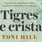 Tigres de cristal de Toni Hill1