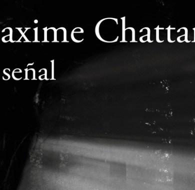 La señal de Maxime Chattam