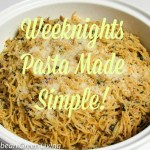 Pasta, an easy weeknight meal