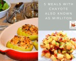 5 Meals with Chayote also known as Mirliton