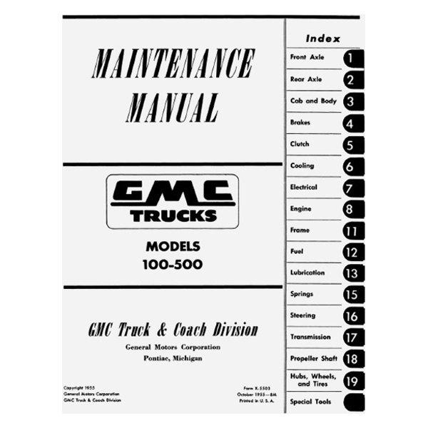 For GMC 100 1955 Detroit Iron 1955 GMC Truck Maintenance