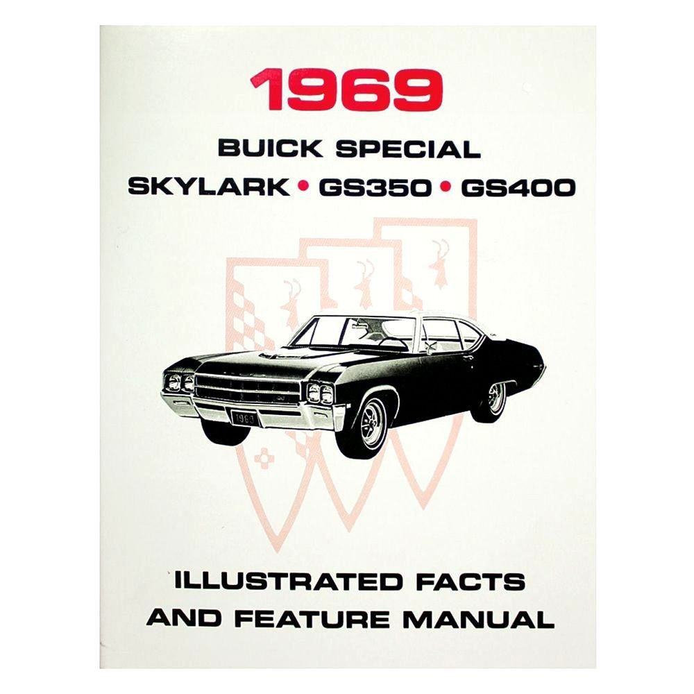 hight resolution of  buick skylark special and gs illustrated facts and features manuals
