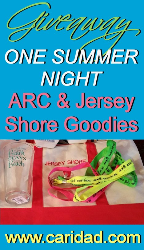 ONE SUMMER NIGHT Arc & Jersey Shore Goodies Giveaway