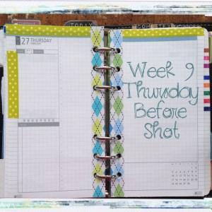 Week 9 Thursday Before Shot